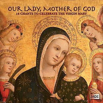 Nuestra Señora madre de Dios - nuestra señora, la importación de Estados Unidos de madre de Dios [CD]