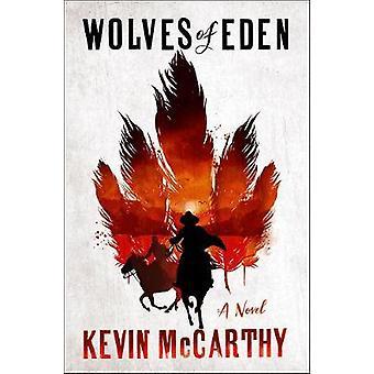 Ulve af Eden - en roman af ulve af Eden - en roman - 9780393652048 Bo