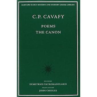 Poemas - o cânone por Constantine P. Cavafy - Dimitrios Yatromanolakis