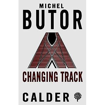 Changing Track by Michel Butor - 9780714545707 Book