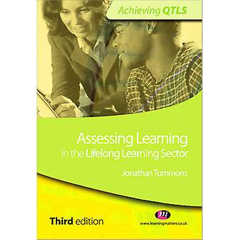 Assessing Learning in the Lifelong Learning Sector (3rd Revised editi