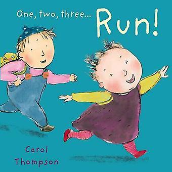 Run! by Carol Thompson - Carol Thompson - 9781846436161 Book
