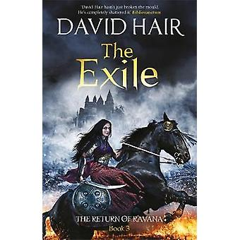 The Exile - The Return of Ravana Book 3 by David Hair - 9780857053626