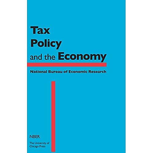 Tax Policy and the Economy  v.28 (National Bureau of Economic Research Tax Policy and the Economy)