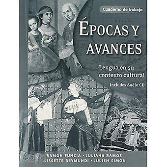 Epocas Y Avances: Lengua En Su Contexto Cultural: Workbook