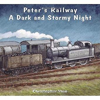 Peter's Railway a Dark and Stormy Night