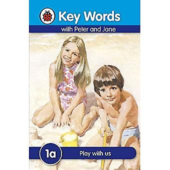 Play with Us (Key Words)