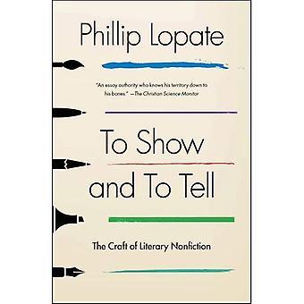Show en vertellen: het ambacht van literaire non-fictie