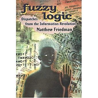 Fuzzy Logic: Verzendingen van de informatierevolutie