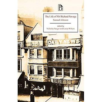 An Account of the Life of Mr Richard Savage (Broadview Editions)