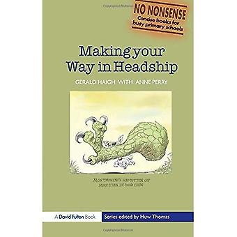 Making Your Way in Headship (No-nonsense) (No-nonsense Series)