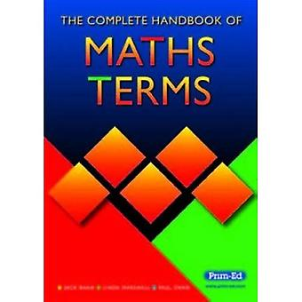 The Complete Handbook of Maths Terms