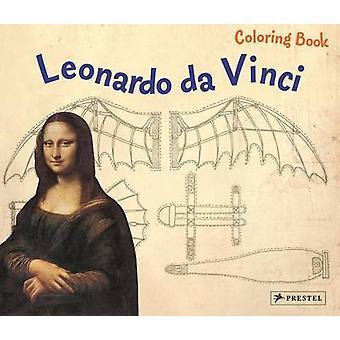 Leonardo Da Vinci Coloring Book by Inge Sauer - 9783791370651 Book