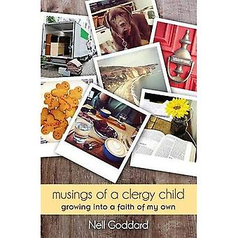 Musings of a Clergy Child:� Growing into a faith of my own