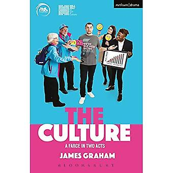 The Culture - a Farce in Two Acts (Modern Plays)