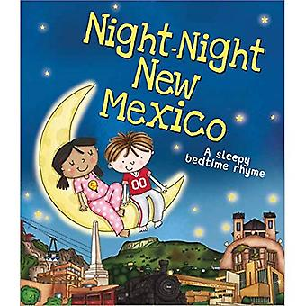 Night-Night New Mexico (A Sleepy Bedtime Rhyme) [Board book]
