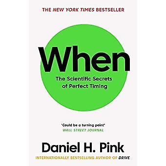 Quando: I segreti scientifici di tempismo perfetto