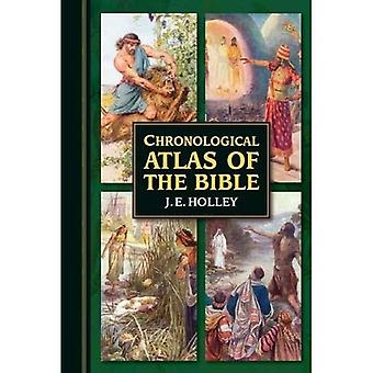 Chronological Atlas of the Bible: In Narrative and Maps