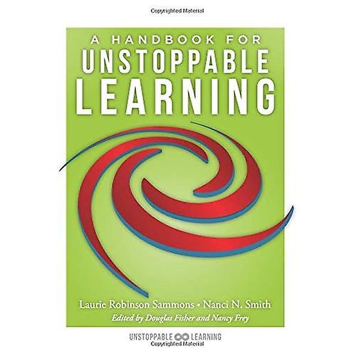 A Handbook for Unstoppable Learning: Make the Complexities of Unit and Lesson Design Manageable