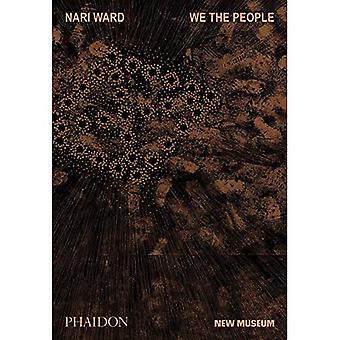 Nari Ward: We the People