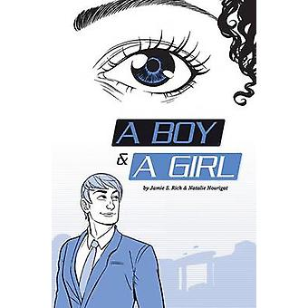 A Boy and a Girl by Natalie Nourigat - Jamie S. Rich - 9781620100899