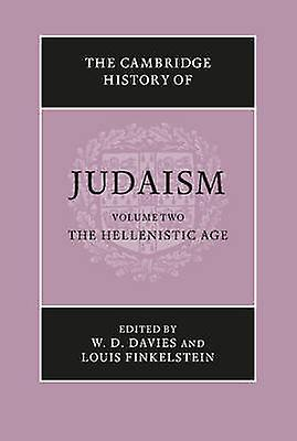The Cambridge History of Judaism by Davies & W. D.