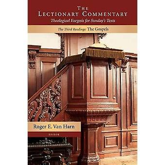 Le commentaire du lectionnaire les troisième lectures des évangiles par Van Harn & E. Roger