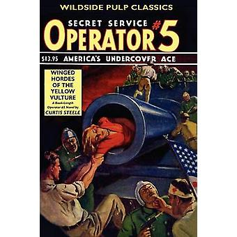 Operatore 5 alato orde del VULTURE giallo di Steele & Curtis