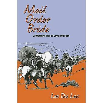 Mail Order Bride by Du Lac & Leo