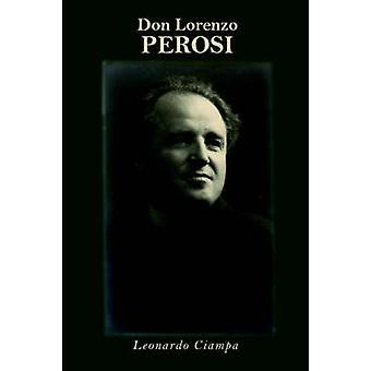Don Lorenzo Perosi by Ciampa & Leonardo A.