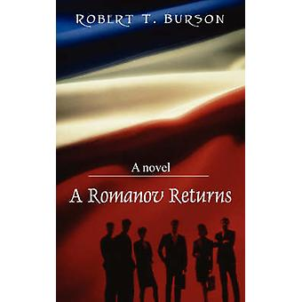 A Romanov Returns by Burson & Robert T