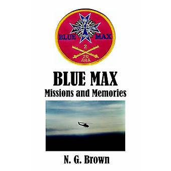 BLUE MAX  Missions  Memories by Brown & N G