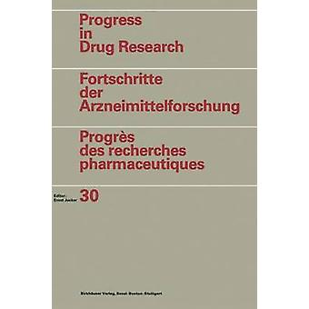 Avances en drogas investigación Fortschritte der Arzneimittelforschung Progrs des recherches pharmaceutiques Vol. 30 por JUCKER