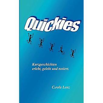 Quickies Oder Lebensfetzen by Lenz & Carola