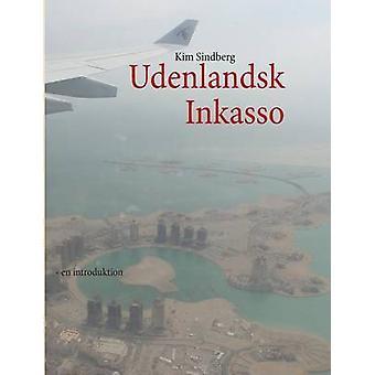 Udenlandsk Inkasso by Sindberg & Kim