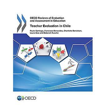 OECD: S recensioner av utvärdering och bedömning i utbildning lärare utvärdering i Chile 2013 av OECD