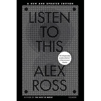 Listen to This by Alex Ross - 9780312610685 Book