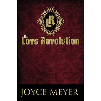 The Love Revolution by Joyce Meyer - 9780446538565 Book