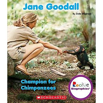 Jane Goodall by Jodie Shepherd - 9780531214268 Book