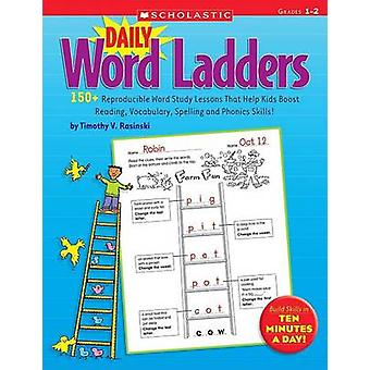 Daily Word Ladders - Grades 1-2 - 150+ Reproducible Word Study Lessons