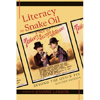 Literacy as Snake Oil - Beyond the Quick Fix (2nd Revised edition) by