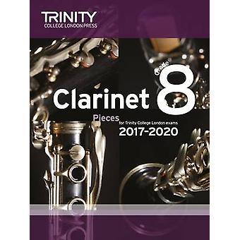 Clarinet Exam Pieces Grade 8 2017 2020 (Score & Part) - 9780857365507