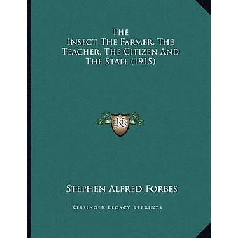 The Insect - the Farmer - the Teacher - the Citizen and the State (19