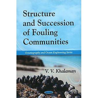Structure and Succession of Fouling Communities by V.V. Khalaman - 97