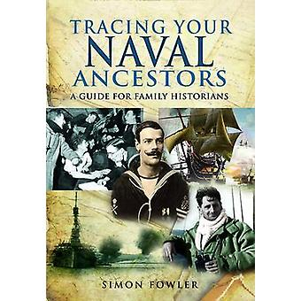 Tracing Your Naval Ancestors by Simon Fowler - 9781848846258 Book