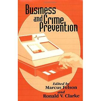 Business and Crime Prevention by Marcus Felson - Ronald V. Clarke - 9