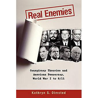 Real Enemies - Conspiracy Theories and American Democracy - World War