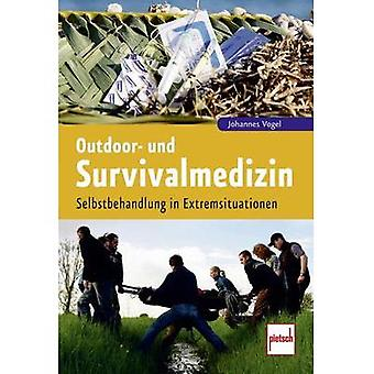 Outdoor- und Survivalmedizin Pietsch 978-3-613-50835-4 Johannes Vogel