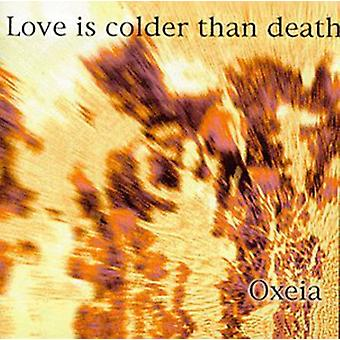 Love Is Colder Than Death - Oxeia [CD] USA import