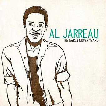 Al Jarreau - Early Cover Years [CD] USA import